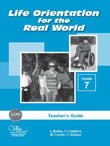 Life Orientation for the Real World Grade 7 Teacher's Guide