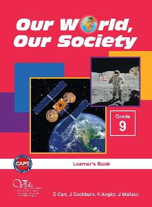 Our World Our Society Grade 9 Learner's Book